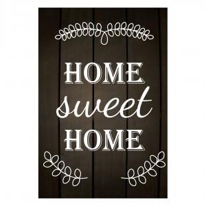 Tablou PT1432 Home sweet home, panza canvas + sasiu brad, stil motivational, 80 x 60 cm