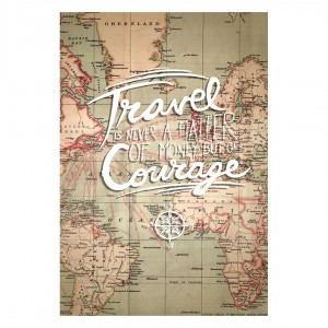 Tablou PT1440 Travel & courage, panza canvas + sasiu brad, stil motivational, 80 x 60 cm