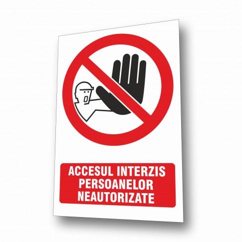 Indicator semnalizare Acces interzis persoanelor neautorizate, PVC, 30 x 20 cm