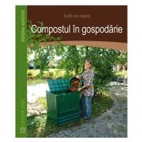 Carte - Compostul in gospodarie - Kraft Von Heynicz